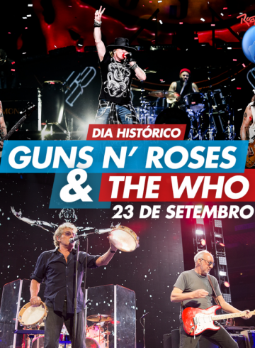 EXCURSÃO ROCK IN RIO 2017 23/09 Sábado – Guns N' Roses + The Who