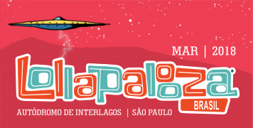 EXCURSÃO LOLLAPALOOZA 2018 + HOSPEDAGEM – Saída São José do Rio Preto e Região.